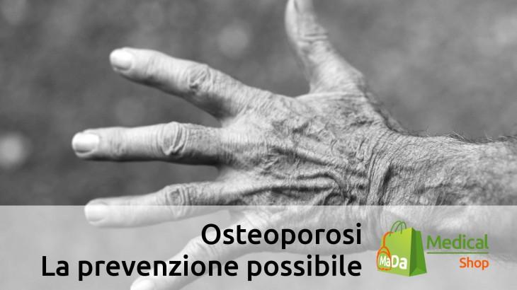 prevenire l'osteoporosi con cure efficaci